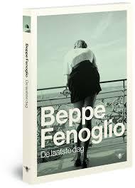 de laatste dag - Beppe Fenoglio